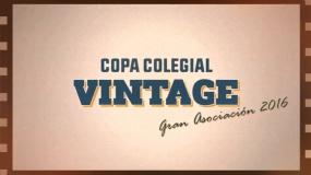 Copa Colegial Vintage: el doblete de Gran Asociación en 2016