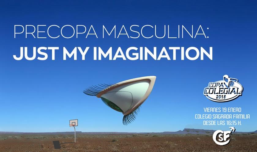 Precopa masculina: Just my imagination